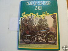 BROUGH SUPERIOR SS100 SUPER PROFILE HAYNESCOLIN SIMMS 1984
