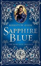 The Ruby Red Trilogy Ser.: Sapphire Blue 2 by Kerstin Gier (2012, Hardcover)