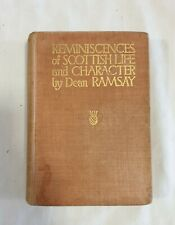 Reminiscences of Scottish Life & Character by Dean Ramsay | HC/ Illust 1st Edn.