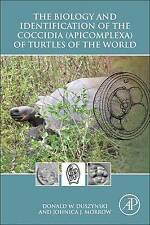 The Biology and Identification of the Coccidia (Apicomplexa) of Turtles of the W