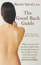 The Good Back Guide,Savory, Barrie,New Book mon0000092696