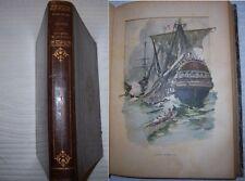 C1 MER Napoleon GLOIRE SOUVENIRS MARITIMES 1778 1893 Grand Format Relie ILLUSTRE