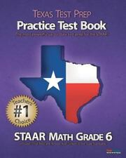 TEXAS TEST PREP Practice Test Book STAAR Math Grade 6: Aligned to the 2011-2012