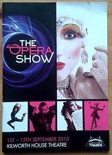 The Opera Show programme Kilworth House Theatre 2010 Janette Zilioli