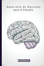 Desarrollo de Nociones para la Filosofia by Nicola Barrios (2015, Paperback,...