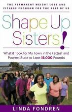 Shape Up Sisters!: What It Took for My Town in One of America's Fattest and Poor