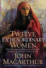 12 Twelve Extraordinary Women by John MacArthur Hardcover Book of the Bible