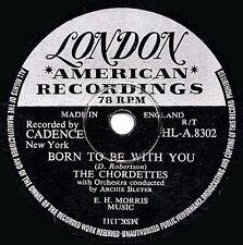 """1956 el clásico de voz 78 """"nacido Chordettes para estar con usted"""" London HLA 8302 ex"""
