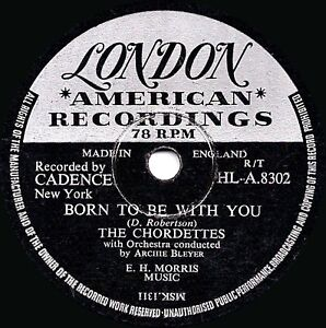 1956 The Chordettes Clásico Voz 78 Born To Be With You London Hla 8302E