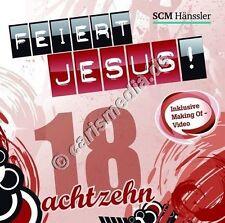 CD: FEIERT JESUS! 18 - Lobpreis - Anbetung - Worship  *NEU* °CM°