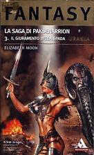 "[084] URANIA FANTASY ed. Mondadori 2006 n.  9 Moon ""Il giuramento della spada"""