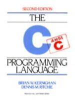 C Programming Language, 2nd Edition by Brian W. Kernighan, Dennis M. Ritchie