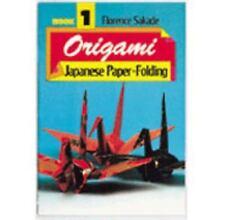 Origami, Book 1: Japanese Paper Folding (Vol 1) by Sakade, Florence