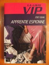 La Liste VIP. Apprentie espionne. Zoey Dean. Roman Fleuve Noir N° 4