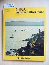 E. STURANI - CINA: UN PAESE FATTO A MANO - FABBRI EDITORI - 1974
