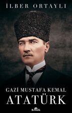 """"""" Gazi Mustafa Kemal Ataturk -İlber Ortayli """" Turkish Book 2018 Registered Mail"""