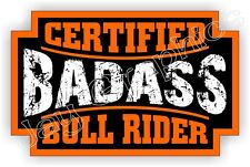 Badass BULL RIDER Rodeo Hat Sticker Decal Label Motorcycle Helmet Safety Label