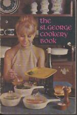 THE ST GEORGE COOKERY BOOK 1st ed 1968