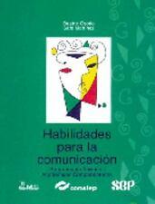 Habilidades para la comunicacion Communication Skills (Spanish Edition)