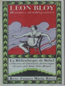 HISTOIRES DESOBLIGEANTES PRIMA EDIZIONE BLOY LEON RETZ 1978