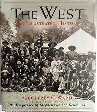 The west an illustrated history par Ward 1996 en anglais