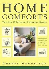 Home Comforts: The Art and Science of Keeping House - Good - Mendelson, Cheryl -