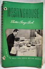 WESTINGHOUSE ELECTRIC RANGE STOVE OVEN OWNERS MANUAL COOKBOOK 1939 VINTAGE