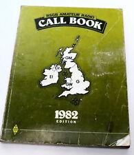 1982 callbook RSGB Amateur Radio Appel Signes