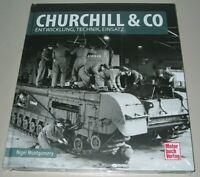 Bildband Churchill & Co - Entwicklung - Technik - Einsatz Buch Montgomery Neu!