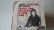 45T JIMMY BELLMARTIN-RAINY DAY----