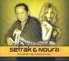 Setrak & Noura - Rannet El Khelkhal