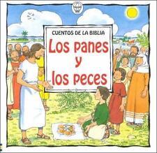 Los Panes Y Los Peces / Loaves and Fish Cuentos de la Biblia Spanish Edition