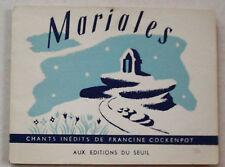 Mariales Chansons Françine COCKENPOT éd Seuil 1956 Scout