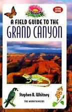 Field Guide to the Grand Canyon by Mountaineers Books Staff (1996, Paperback, R…