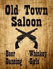 Old Town Saloon Beer Whiskey Dancing Girls Novelty Metal Decorative Parking Sign