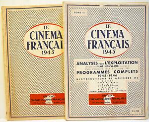 LIVRE d'OR -1945 - Le CINEMA FRANCAIS - RARE - TOME 1 & 2 - 70+110 pages