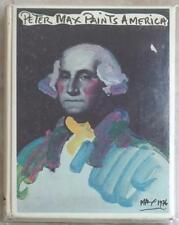 PETER MAX PAINTS AMERICA ~ VINTAGE 1976 HARDCOVER ~ PROFUSELY ILLUSTRATED
