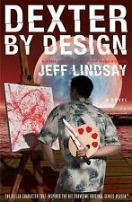 Dexter by Design: A Novel, Lindsay, Jeff, Good Condition, Book