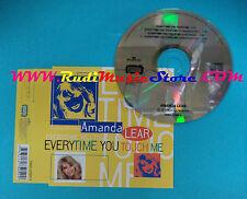 CD Singolo Amanda Lear Everytime You Touch Me 74321-27505-2 ITA 95 no mc lp(S25)