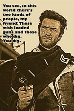 the GOOD the BAD and the UGLY movie quote poster CLINT EASTWOOD famous 24X36
