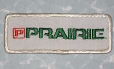 """PRAIRIE Group Patch - vintage - 4"""" x 1 1/2""""  - Materials Truck Driver Patch"""