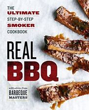 Real BBQ: The Ultimate Step-By-Step Smoker Cookbook by Budiaman, Will…