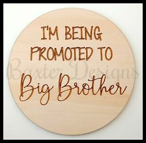 Im being promoted to a big baby announcement sign disc plaque brother sister