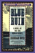 Blue Ruin - A Novel of the 1919 World Series - 1st EDITION Softcover 1991