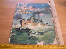Our Navy book sewn cover 1920s Submarine Sea Planes VINTAGE C Graham