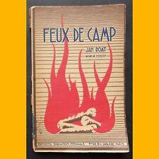 FEUX DE CAMPS Jan Doat Forest théâtre 1941