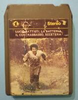 Stereo 8 Cartridge Musicassetta LUCIO BATTISTI La Batteria,Il Contrabbasso no lp