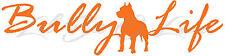 BULLY LIFE VINYL DECAL AUTO PIT BULL PET DOG STICKER CAR WINDOW RESCUE VEHICLE