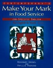 Making Your Mark in Food Service Jobs-ExLibrary