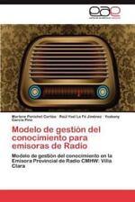 Modelo de Gestion del Conocimiento Para Emisoras de Radio (Paperback or Softback